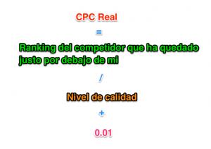 CPC real = anuncio competio / nivel de calidad + 0.01